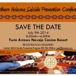 Northern Arizona Suicide Prevention Conference – July 9th – SAVE THE DATE!