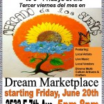 Dream Marketplace ~ 3rd Fridays starting Friday, June 20th from 5 – 8 p.m.