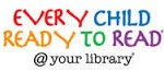 Every Child Ready to Read – at YOUR Library! – July 28th