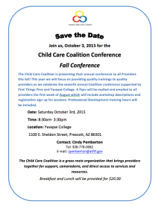 Oct. 3 — Yavapai Child Care Coalition Fall Conference to be held at Yavapai College, Prescott