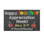 National Teacher Appreciation Week in Full Swing