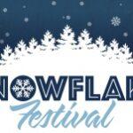 Snowflake Festival – December 17th
