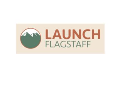 LAUNCH Flagstaff Monthly Update