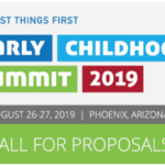 First Things First update for March 4 — Deadline extended to March 8 for 2019 Early Childhood Summit