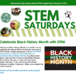 STEM Saturdays update for Feb. 9 — Celebrate Black History Month with STEM