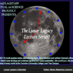 April 10 — Flagstaff Festival of Science's Lunar Legacy Series presents — 'Telling Time by the Moon'