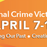 National Crime Victim' Rights Week through April 13