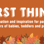 First Things First — Safe sleep tips, getting ready for Halloween and tracking your child's development