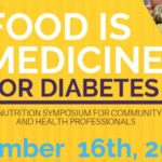 'Food is Medicine for Diabetes: A Nutrition Symposium for Community and Health Professionals' to be held in Flagstaff on Nov. 16