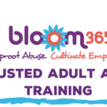 Through Feb. 19 — BLOOM365 Trusted Adult Ally Training