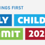 First Things First — Early Childhood Summit 2020 Call for Proposals due by Feb. 28
