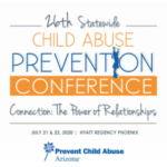 Prevent Child Abuse Arizona invites workshop proposals for our 26th Statewide Child Abuse Prevention Conference