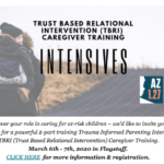March 6-7 — Trauma Informed Parenting Intensive: TBRI (Trust Based Relational Intervention) Caregiver Training in Flagstaff