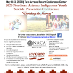 March 11-13 — NACA to present 2020 Northern Arizona Indigenous Youth Suicide Prevention Conference — 'Enriching  the Journey""