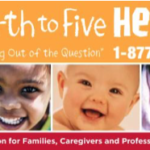 Birth to Five Helpline — We can all use a little help!