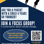 Are you a parent with a child 4 years or younger? Join a focus group for a conversation about climate change