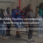 Building healthy communities: Redefining school culture. See more state education news here