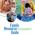 First Things First Navajo Nation Region announces two resource guides for Navajo Nation