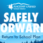 Bilingual update — Flagstaff Unified School District to Start School Year with Remote Learning. See more local education news