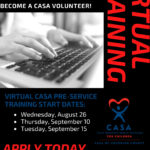 Over 100 CASA Volunteers Virtually Trained to Advocate for Children in Foster Care. Next training on Aug. 26, Sept. 10, 15