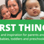 First Things First — Track your child's development and more