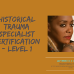 Historical Trauma Specialist Certification — Level 1 training to be held Nov. 12, 13