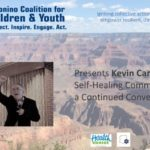 Connections Spotlight — Kevin Campbell's 'Self-Healing Communities — A Continued Conversation' now available on CCC&Y's Prevention webpage