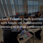 Teachers — Enhance math instruction with hands-on, collaborative learning at virtual conference. See more state education news here