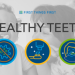 First Things First — Oral health, positive parenting and raising awareness about early childhood