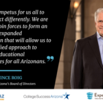 College Success Arizona — Three Entities Pool Resources to Create Cohesive Voice for Statewide Education Improvement