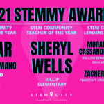 Local Education Spotlight —   Congratulations to our 2021 STEMmy Award winners. See more local education news here